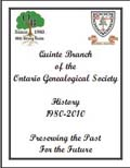 History of the Quinte Branch, Ontario Genealogical Society, 1980-2010