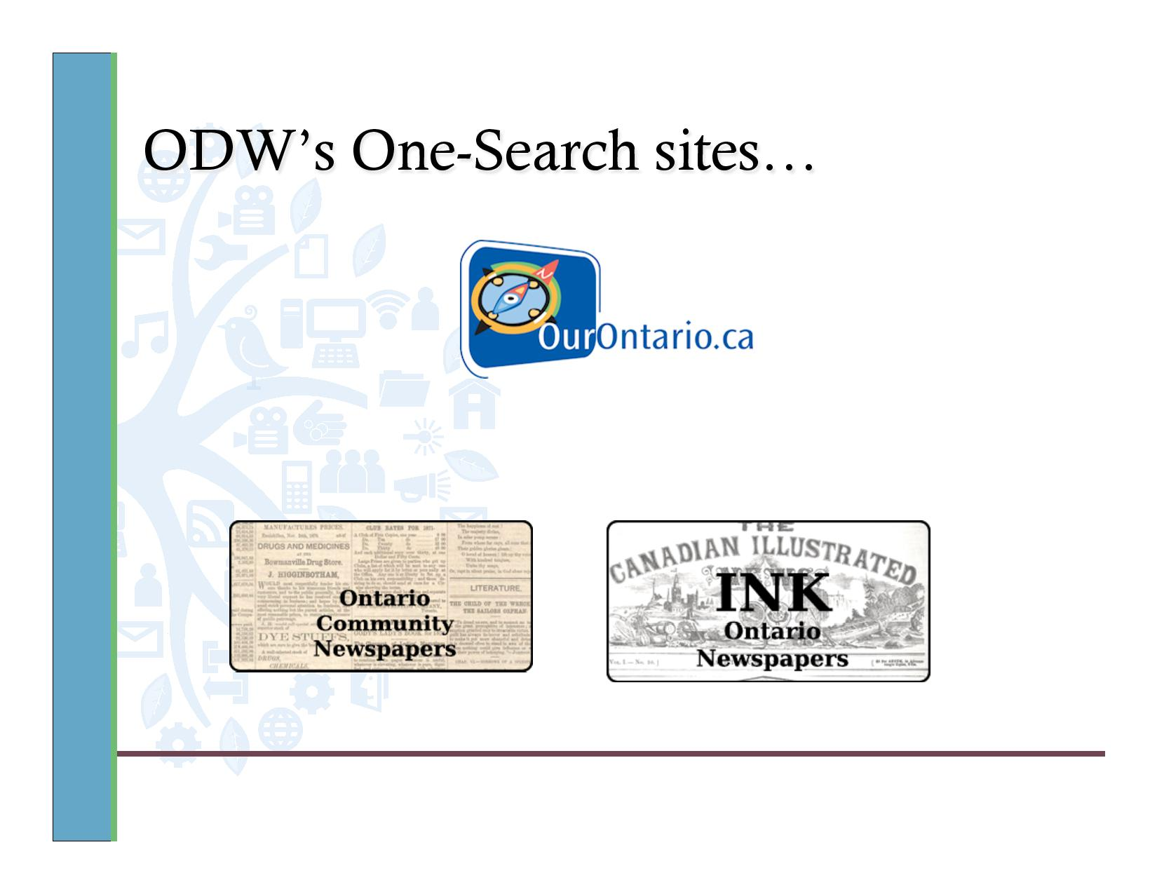 ODW's One search sites